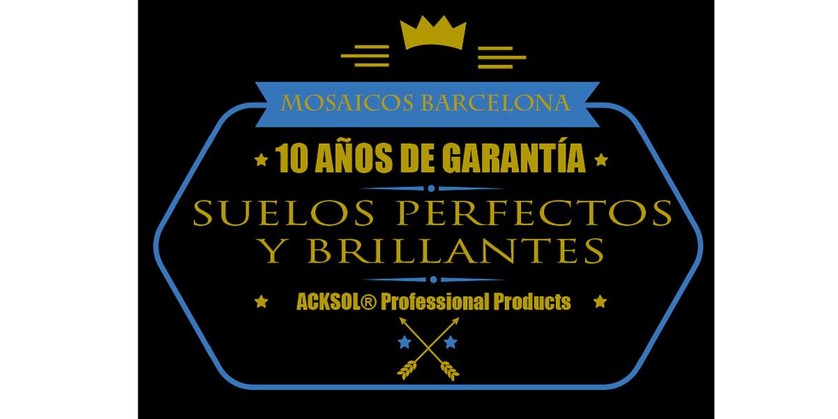 MosaicosBarcelona da garantía de 10 años por escrito por la limpieza, pulido y abrillantado de todo tipo de suelos basados en cemento, arenas o piedra